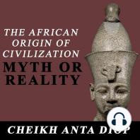 African Origin of Civilization, The