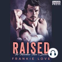 Raised: The Mountain Man's Babies, Book Nine