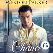 My Last Chance: A Single Mom Secret Baby Second Chance Love Story