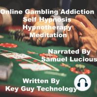 Online Gambling Self Hypnosis Hypnotherapy Meditation