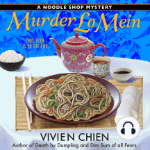 Murder Lo Mein: A Noodle Shop Mystery