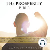 Prosperity Bible, The: The Greatest Writings of All Time On The Secrets To Wealth And Prosperity