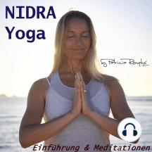 Nidra Yoga: Einführung und Meditationen