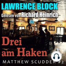 Drei am Haken: Matthew Scudder #2
