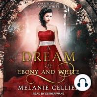 A Dream of Ebony and White