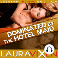 Dominated by the Hotel Maid