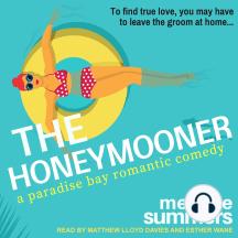 The Honeymooner: A Paradise Bay Romantic Comedy