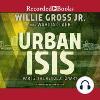 Urban Isis Part 2