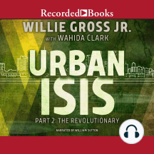 Urban Isis Part 2: The Revolutionary