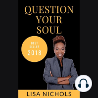 Question Your Soul