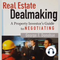 Real Estate Dealmaking: A Property Investor's Guide to Negotiating: Voted 1 of the ten Real Estate Books in America