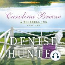 Carolina Breeze: A Bluebell Inn Romance