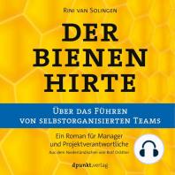Bienenhirte – über das Führen von selbstorganisierten Teams, Der