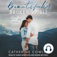 Beautifully Broken Spirit