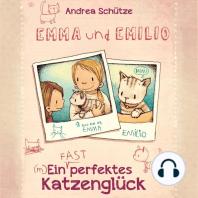 Emma und Emilio – Ein (fast) perfektes Katzenglück