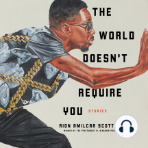 The World Doesn't Require You: Stories