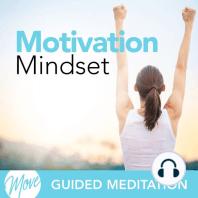 Motivation Mindset
