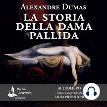 La storia della dama pallida