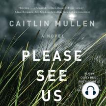 Please See Us: A Novel