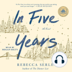 Audiobook, In Five Years: A Novel - Listen to audiobook for free with a free trial.