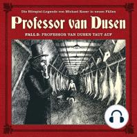 Professor van Dusen, Die neuen Fälle, Fall 3