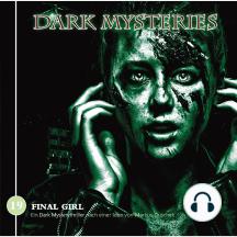 Dark Mysteries, Folge 19: Final Girl