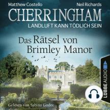 Cherringham - Landluft kann tödlich sein, Folge 34: Das Rätsel von Brimley Manor