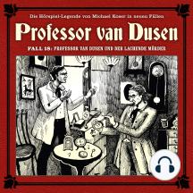 Professor van Dusen, Die neuen Fälle, Fall 18: Professor van Dusen und der lachende Mörder