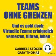 Teams ohne Grenzen - Und es geht doch