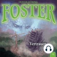 Foster, Folge 13