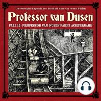 Professor van Dusen, Die neuen Fälle, Fall 12