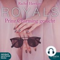 Royals - Prinz Charming gesucht