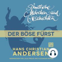 H. C. Andersen: Sämtliche Märchen und Geschichten, Der böse Fürst