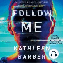 Follow Me: A Novel