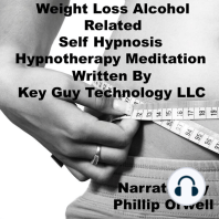 Weight Loss Alcohol Related Self Hypnosis Hypnotherapy Meditation