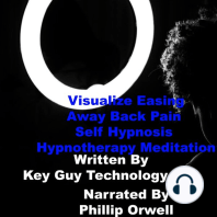 Visualise Easing Away Back Pain Self Hypnosis Hypnotherapy Meditation
