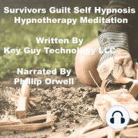 Survivors Guilt Self Hypnosis Hypnotherapy Meditation