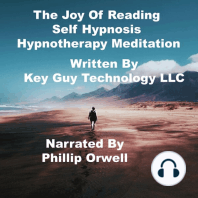 The Joy Of Reading Self Hypnosis Hypnotherapy Meditation