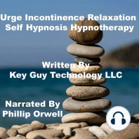 Urge Incontinence Relaxation Self Hypnosis Hypnotherapy Meditation