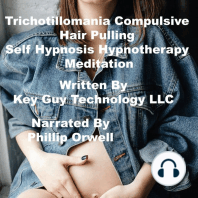 Thrichotillomania Compulsive Hair Pulling Self Hypnosis Hypnotherapy Meditation