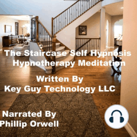 The Staircase Self Hypnosis Hypnotherapy Meditation