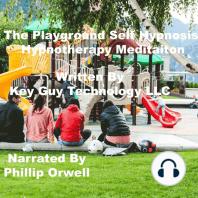 The Playground Self Hypnosis Hypnotherapy Meditation