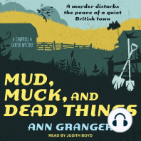 Mud, Muck, and Dead Things