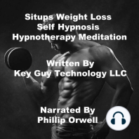 Situps Weight Loss Self Hypnosis Hypnotherapy Meditation