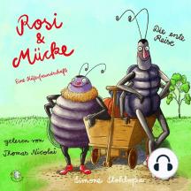 Rosi & Mücke - Eine Käferfreundschaft (Teil 2): Die erste Reise