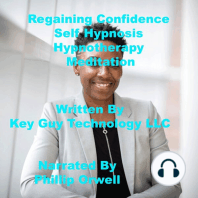 Regaining Confidence Self Hypnosis Hypnotherapy Meditation