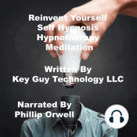 Reinvent Yourself Self Hypnosis Hypnotherapy Meditation
