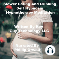 Slower Eating And Drinking Self Hypnosis Hypnotherapy Meditation
