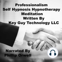 Professionalism Self Hypnosis Hypnotherapy Meditation