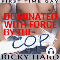 First Time Gay - Dominated with Force by the Cop
